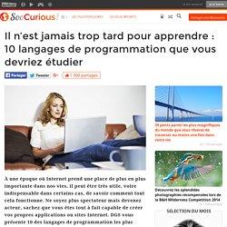 Il n'est jamais trop tard pour apprendre : 10 langages de programmation que vous devriez étudier