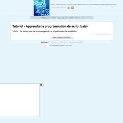 Tutoriel - Apprendre la programmation de script batch