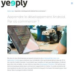Apprendre la programmation Android. Par où commencer ?