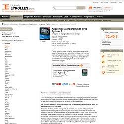 Livre Apprendre à programmer avec Python 3 - G. Swinnen - Avec plus de 50 pages d'exercices corrigés !