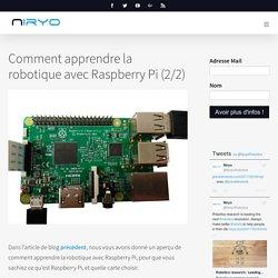 Comment apprendre la robotique avec Raspberry Pi (2/2) - Niryo