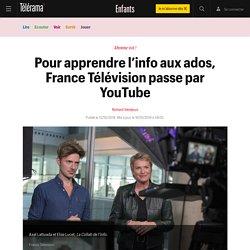 Pour apprendre l'info aux ados, France Télévision passe par YouTube - Enfants