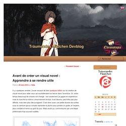 Avant de créer un visual novel : Apprendre à se rendre utile