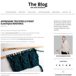 Apprendre à tricoter le point élastique renforcé