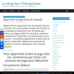 Apprendre le yoga chez soi: le guide