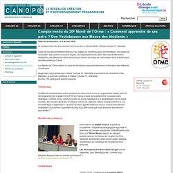 Compte-rendu du 20e Mardi de l'Orme : « Comment apprendre de ses pairs ? Des Youtubeuses aux Moocs des étudiants » - Canopé - académie d'Aix-Marseille