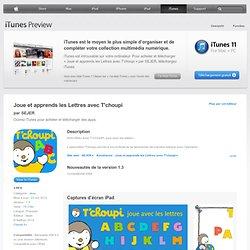 Joue et apprends les Lettres avec T'choupi pour iPad sur l'iTunes App Store
