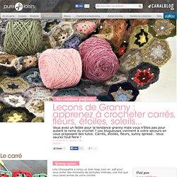 Leçons de Granny : apprenez à crocheter carrés, fleurs, étoiles, soleils et hexagones