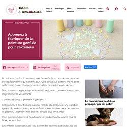Apprenez à fabriquer de la peinture gonflée pour l'extérieur - Brico enfant
