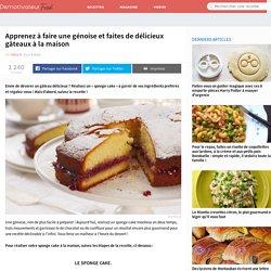 Apprenez à faire une génoise et faites de délicieux gâteaux à la maison