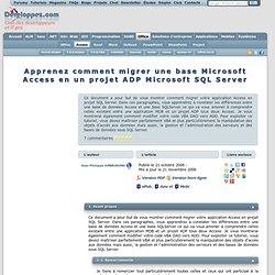 Apprenez comment migrer une base Microsoft Access en un projet ADP Microsoft SQL Server