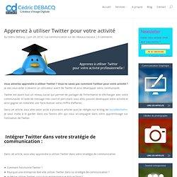 Apprenez à utiliser Twitter pour votre activité