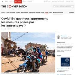 Covid-19: que nous apprennent lesmesures prises par lesautres pays? / The conversation, mars 2021