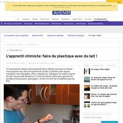 L'apprenti chimiste: faire du plastique avec du lait !