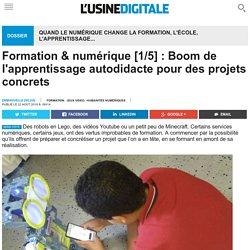 Formation & numérique [1/5] : Boom de l'apprentissage autodidacte pour des projets concrets