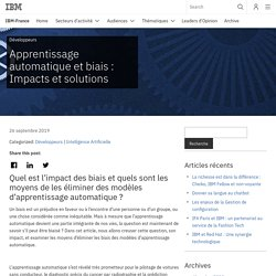 Apprentissage automatique et biais : Impacts et solutions - IBM-France