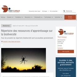 Répertoire des ressources d'apprentissage sur la biodiversité - Thot Cursus