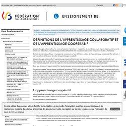 Définitions de l'apprentissage collaboratif et de l'apprentissage coopératif