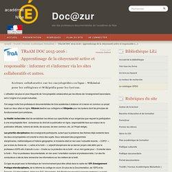 TRaAM DOC 2015-2016 : Apprentissage de la citoyenneté active et responsable : informer et s'informer via les sites collaboratifs et autres. - Doc@zur