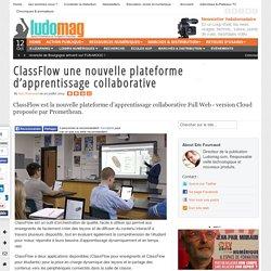 ClassFlow une nouvelle plateforme d'apprentissage collaborative