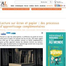 Lecture sur écran et papier : des processus d'apprentissage complémentaires