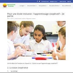 Pour une école inclusive : l'apprentissage coopératif - 2e partie - Ligue des Droits de l'Enfant