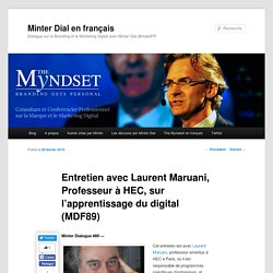 Entretien avec Laurent Maruani sur l'apprentissage du digitalMinter Dial en français