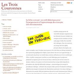 La fiche-concept : un outil didactique pour l'enseignement et l'apprentissage des concepts info-documentaires