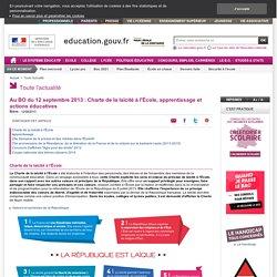 Au BO du 12 septembre 2013 : Charte de la laïcité à l'École, apprentissage et actions éducatives