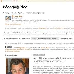 Pédago@Blog: Les véhicules essentiels à l'apprentissage et l'enseignement coordonné.