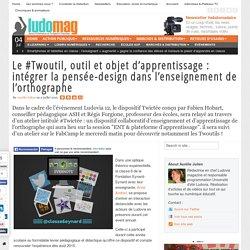 Le #Twoutil, outil et objet d'apprentissage : intégrer la pensée-design dans ...