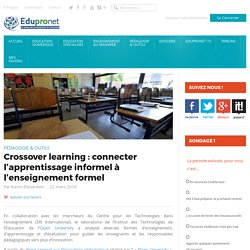 Crossover learning : connecter l'apprentissage informel à l'enseignement formel
