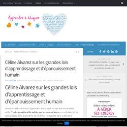 Céline Alvarez : les lois d'apprentissage et d'épanouissement humain