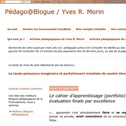 Pédago@Blogue: Le cahier d'apprentissage (portfolio) : évaluation finale par excellence