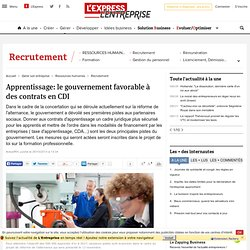 Apprentissage: le gouvernement favorable à des contrats en CDI