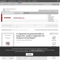 Apprentissage des langues - 6. Jugements de grammaticalité en temps réel: analyse comparative du français et du portugais