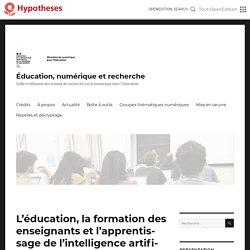 L'éducation, la formation des enseignants et l'apprentissage de l'intelligence artificielle : un aperçu des questions clés – Éducation, numérique et recherche
