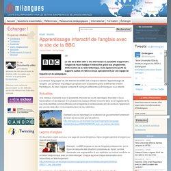 Apprentissage interactif de l'anglais avec le site de la BBC