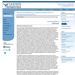 Document de Référence: Apprentissage moteur et enseignement de la danse - International Association for Dance Medicine & Science