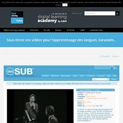 Sous-titrez vos vidéos pour l'apprentissage des langues, karaokés…