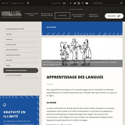 Apprentissage des langues - Musee McCord