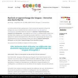 Dyslexie et apprentissage des langues - Entretien avec Karin Martin ⋆ LinguaToys.com