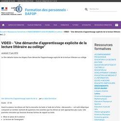 """VIDEO - """"Une démarche d'apprentissage explicite de la lecture littéraire au (...) - Formation des personnels"""