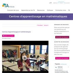 Centres d'apprentissage en mathématiques - TA@l'école
