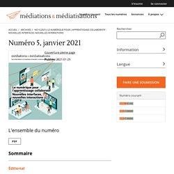 No 5 (2021): Le numérique pour l'apprentissage collaboratif : Nouvelles interfaces, nouvelles interactions