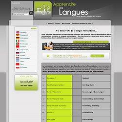 Apprendre le Neerlandais, cours de Neerlandais en ligne avec Apprendre Les Langues, le site gratuit d'apprentissage des langues.