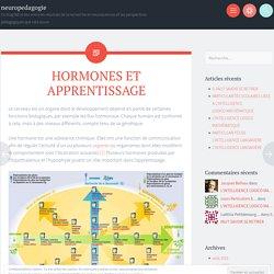 HORMONES ET APPRENTISSAGE – neuropedagogie
