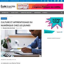 Culture et apprentissage du numérique chez les jeunes