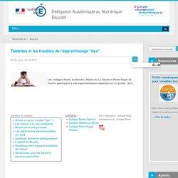 Tablettes et les troubles de l'apprentissage dys - Tablettes numériques - Innover avec le numérique - DANE Nice