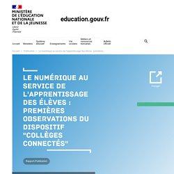 """Le numérique au service de l'apprentissage des élèves : premières observations du dispositif """"Collèges connectés"""""""